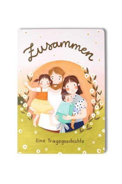 """LIMAS Bilderbuch """"Zusammen – Eine Tragegeschichte"""""""